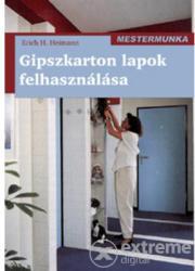 Gipszkarton lapok felhasználása /mestermunka (2010)