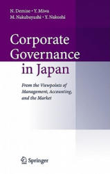 Corporate Governance in Japan - From the Viewpoints of Management, Accounting, and the Market (2006)