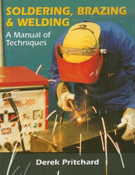 Soldering, Brazing and Welding - Derek Pritchard (2001)