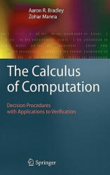 Calculus of Computation - Decision Procedures with Applications to Verification (2007)