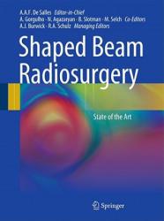 Shaped-beam Radiosurgery - State of the Art (2011)