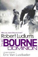 Robert Ludlum's The Bourne Dominion (2012)
