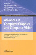 Advances in Computer Graphics and Computer Vision - José Braz, Alpesh Ranchordas, Hélder J. Araújo, Joaquim Jorge (2007)