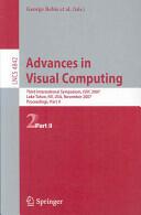 Advances in Visual Computing - Third International Symposium, ISVC 2007, Lake Tahoe, NV, USA, November 26-28, 2007, Proceedings, Part II (2007)
