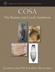 Cosa - The Roman and Greek Amphoras (ISBN: 9780472131433)