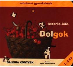 Dolgok - Művészet gyerekeknek (ISBN: 9789631358032)