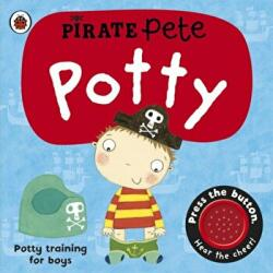 Pirate Pete's Potty - Andrea Pinnington (2009)