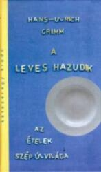 A leves hazudik (ISBN: 9789638674470)