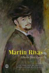 Martin Rivas - Alberto Blest Gana (ISBN: 9781502374783)