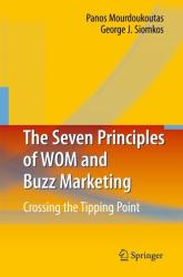 Seven Principles of WOM and Buzz Marketing - Crossing the Tipping Point (2009)