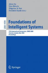 Foundations of Intelligent Systems - Aijun An, Stan Matwin, Zbigniew W. Ras, Dominik Slezak (2008)