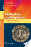 Fields of Logic and Computation (2010)