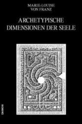 Archetypische Dimensionen der Seele (2005)