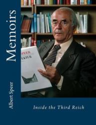 Memoirs: Inside the Third Reich - Albert Speer (ISBN: 9781545540763)