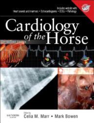 Cardiology of the Horse - Celia Marr (2010)