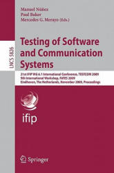 Testing of Software and Communication Systems (2009)