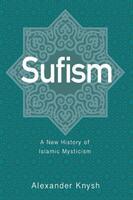Sufism (ISBN: 9780691191621)