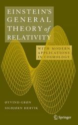 Einstein's General Theory of Relativity - With Modern Applications in Cosmology (2007)
