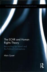 ECHR and Human Rights Theory - Alain Zysset (ISBN: 9781138641037)