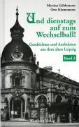 Geschichten und Anekdoten aus dem alten Leipzig 3 (2006)