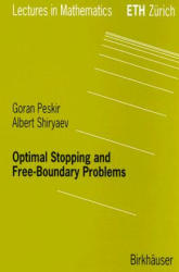 Optimal Stopping and Free-Boundary Problems - Albert N. Shiryaev (2006)