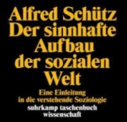 Der sinnhafte Aufbau der sozialen Welt - Alfred Schütz (ISBN: 9783518276921)