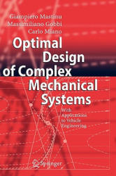 Optimal Design of Complex Mechanical Systems - With Applications to Vehicle Engineering (2006)
