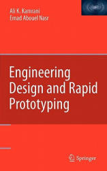 Engineering Design and Rapid Prototyping (2010)