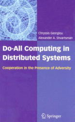 Do All Computing in Distributed Systems - Cooperation in the Presence of Adversity (2007)
