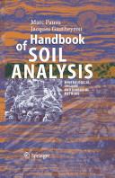 Handbook of Soil Analysis - Mineralogical, Organic and Inorganic Methods (2006)