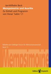 Mempsimoirie und Avaritia: Zu Einheit und Programm von Horaz' Satire 1, 1 (ISBN: 9783897442245)