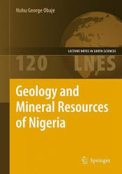 Geology and Mineral Resources of Nigeria (2009)