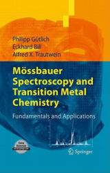 Mossbauer Spectroscopy and Transition Metal Chemistry - Fundamentals and Applications (2010)