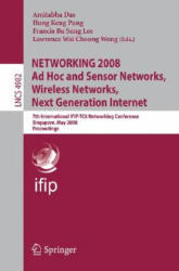 Networking 2008 AD Hoc and Sensor Networks, Wireless Networks, Next Generation Internet (2008)