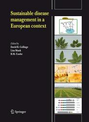 Sustainable disease management in a European context (2008)