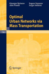 Optimal Urban Networks Via Mass Transportation (2008)