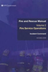 Incident Command - Fire and Rescue Manual (2008)