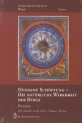 Heilsame Schöpfung - Die natürliche Wirkkraft der Dinge - Ortrun Riha, ildegard von Bingen (ISBN: 9783870712716)