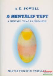 POWELL, A. E. - A MENTÁLIS TEST (ISBN: 9789638580757)