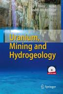 Uranium, Mining and Hydrogeology (2008)