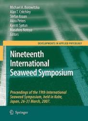 Nineteenth International Seaweed Symposium - Michael A. Borowitzka, Alan T. Critchley, Stefan Kraan (2009)
