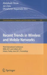 Recent Trends in Wireless and Mobile Networks (2011)