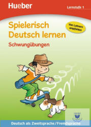 Spielerisch Deutsch lernen Schwungbungen. Lernstufe 1 (ISBN: 9783191794705)