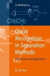 Chiral Recognition in Separation Methods (2010)