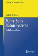 Many-Body Boson Systems (2010)