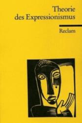 Theorie des Expressionismus - Otto F. Best (1976)