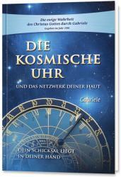 Die kosmische Uhr und das Netzwerk Deiner Haut. (ISBN: 9783892013853)