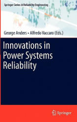 Innovations in Power Systems Reliability (2011)