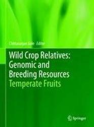 Wild Crop Relatives - Temperate Fruits (2010)