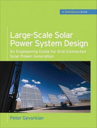 Large-Scale Solar Power System Design (2011)